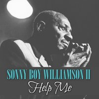 Help Me — Sonny Boy Williamson II