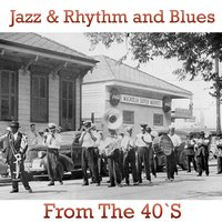 Jazz and Rhythm & Blues from the 40's — Джордж Гершвин