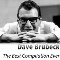 The Best Compilation Ever — Dave Brubeck