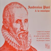 Ambroise Paré et la Musique (Ambroise Paré Music Favorites) — сборник