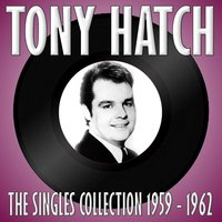 The Singles Collection 1959 - 1962 — Tony Hatch