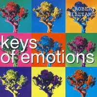 Keys Of Emotions — Robert Williams