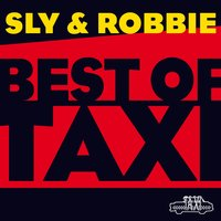 Sly & Robbie: Best of Taxi — Sly & Robbie