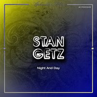 Night and Day — Stan Getz
