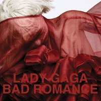 Bad Romance — Lady Gaga, Frencis