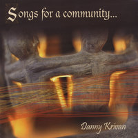 Songs for a Community — Danny Krivan