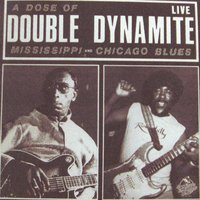 A Dose Of Double Dynamite — Phil Guy and His Chicago Blues Band