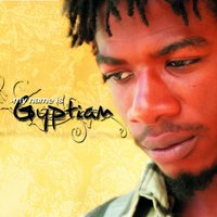 My Name Is Gyptian — Gyptian