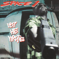 187 He Wrote — Spice 1