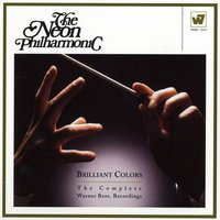 Brilliant Colors: The Complete Warner Bros. Recordings — The Neon Philharmonic