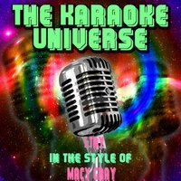 I Try [In the Style of Macy Gray] — The Karaoke Universe