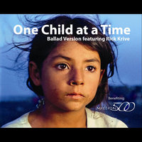 One Child At a Time (feat. Rick Krive) — Rick Krive