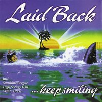 Keep Smiling — Laid Back