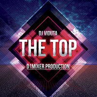 The Top — DJ Viduta