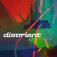 Disorient: Collected — сборник