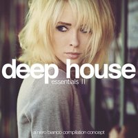 Deep House Essentials, Vol. 2 — сборник