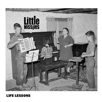 Life Lessons — Little Missiles