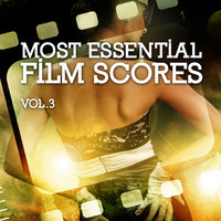 Most Essential Film Scores Vol. 3 — Soundtrack & Theme Orchestra