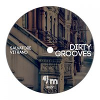 Dirty Grooves — Salvatore Vitrano