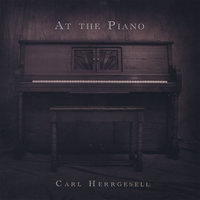 At The Piano — Carl Herrgesell