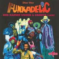 Under A Groove CD1 — Funkadelic