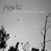 All Things Pass into the Night — Psyche