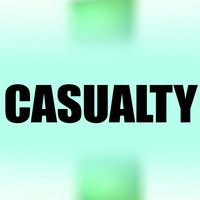 Casualty — Greatest Soundtracks Ever