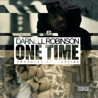 One Time — Darnell Robinson