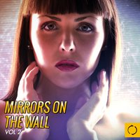 Mirrors on the Wall, Vol. 2 — сборник