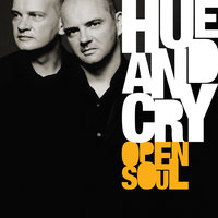 Open Soul — Hue & Cry