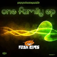 ONE FAMILY EP — FLASH CATS