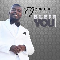Bless You — Tj Bristol and P.O.P.
