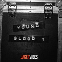 JagerVibes Presents Young Blood. Vol. 1 — сборник