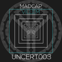 Consequence / Scratch You Out — Madcap, Villem