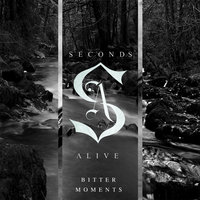 Bitter Moments - EP — Seconds Alive