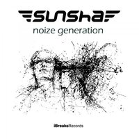 Noize Generation — Sunsha