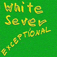 Exceptional — White Sever