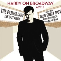 Harry On Broadway, Act I — Harry Connick Jr.