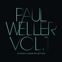 Classic Album Selection — Paul Weller