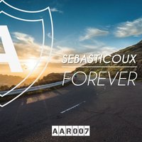 For Ever — Sebasticoux