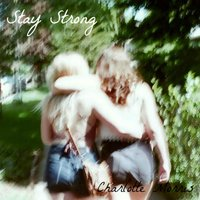 Stay Strong — Charlotte Morris
