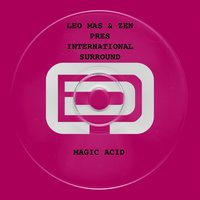 Magic Acid — Zen, Leo Mas, Leo Mas, Zen
