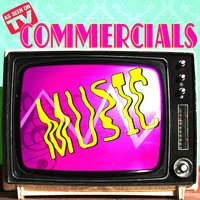 Music from Tv Commercials — сборник