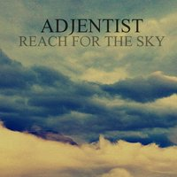 Reach for the Sky — Adjentist