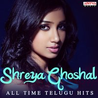 Shreya Ghoshal: All Time Telugu Hits — Shreya Ghoshal