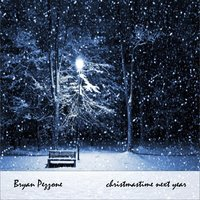 Christmastime Next Year — Bryan Pezzone