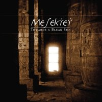 Towards a Bleak Sun — Mesektet