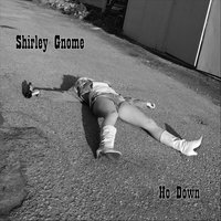 Ho Down — Shirley Gnome