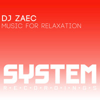 Music For Relaxation — DJ Zaec
