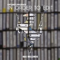 Optimo Presents: In Order to Edit — Optimo